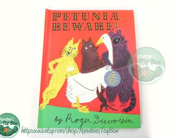 Petunia Beware Vintage Kids Book by Roger Duvoisin Copyright 1958