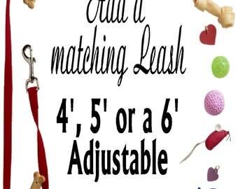 Choice of a 4', 5' or a 6' adjustable leash