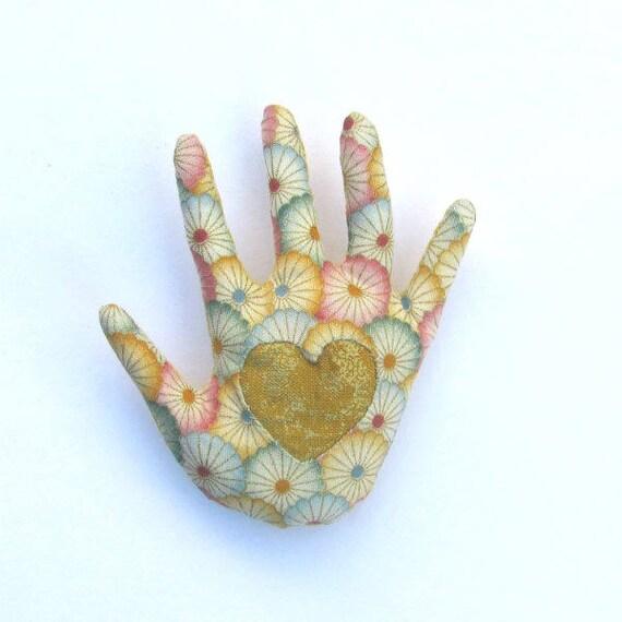 Heart in Hand Brooch ~ Fabric Hamsa ~ Ready to Ship