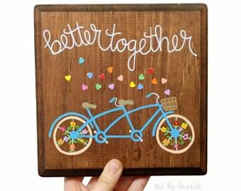 Bike wood art, bicycle wood sign, tandem bike art, bike art on wood, better together, quote on wood, rustic wood sign, bike nursery art