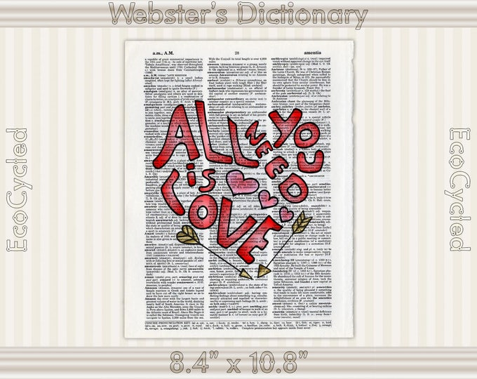 All You Need Is Love Heart Vintage Upcycled Dictionary Art Print Book Art Print Recycled Symbols Love Passion Romance book lover art