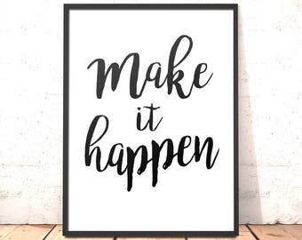 Make It Happen Print Poster Art Typography Print | A4 5x7 | Gift for Daughter, Sister, Girlfriend, Friend Exams Motivation Graduation Gift