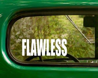 2 FLAWLESS Decals, FLAWLESS Sticker For Laptop Sticker, Bumper, Window, Truck, Jeep, RV, Vinyl Decal, Car Sticker