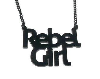 Rebel Girl Necklace, Bikini Kill, Kathleen Hanna, Feminism Riot Girl