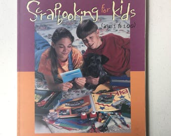 Scrapbooking for Kids - Step by Step Instruction Book for Children by Jill Haglund - How to Scrapbook Guide / Idea Book