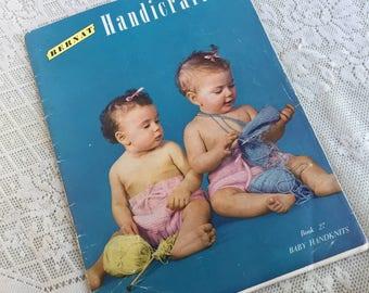 Vintage 1951 Knitting Pattern Book for Babies / Bernat Handicrafter Book 27 Baby Handknits