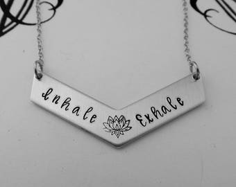 Inhale Exhale - Yoga Jewelry - Hand Stamped Inspirational Necklace with Lotus - Breathe -Yoga Teacher - Meditation - Yoga Gift for Her
