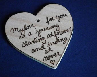 Wooden heart tag with wedding quote, wooden gift tag, sweetheart gift tag, spouse gift tag, my love for you is a journey, ready to ship