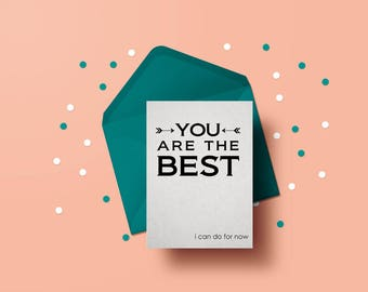 You are the Best...