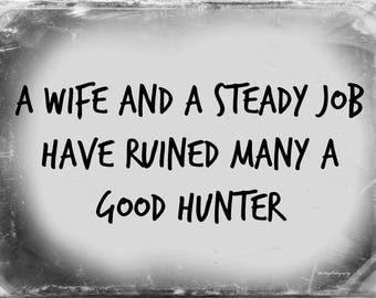 Hunters Saying / Hunters Phrase / Hunters Photograph / Free US Shipping / 8.5x11 Photograph / MVMayoPhotography