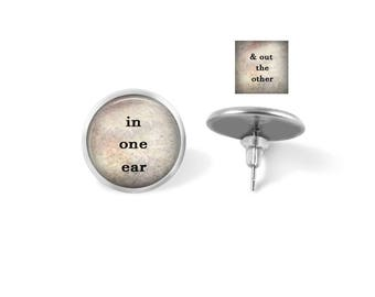 Earrings - Jewelry - In One Ear & Out The Other - Choose Post or Dangle - Stainless Steel 12mm, 14mm, 16mm - Bronze Copper 12mm  - Leverback