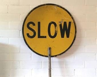 Vintage Lollipop Sign Stop Slow School Crossing Sign industrial Decor