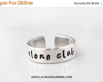 WEEKEND SALE Clone Club Hand Stamped Aluminum adjustable Ring
