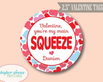"You're My Main Squeeze 2.5"" Tag Personalized Valentine - Day Care Pre School Toddler Valentine - Printable PDF"