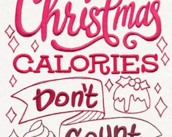 Christmas Calories Don't Count - Funny Christmas Custom Tee Shirt - Embroidered tee