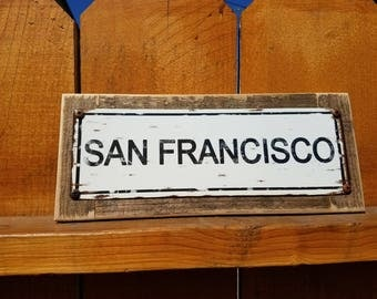 San Francisco recycled wood framed street sign