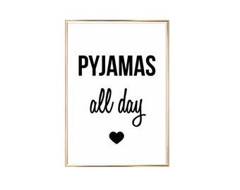 Art Print Pyjamas All Day