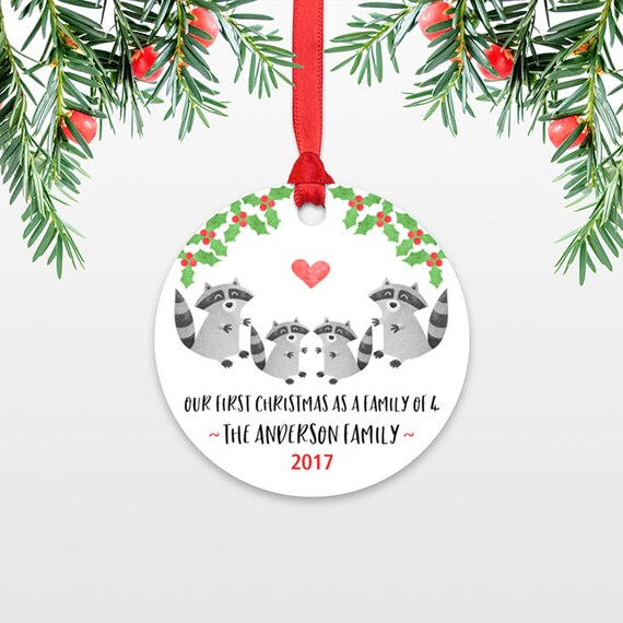 Family Christmas Ornament New Parents Gift Our First Christmas Ornament Family of 4 Four Raccoon New Baby Personalized Christmas Ornament