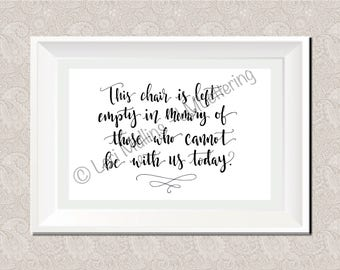 8x10 Wedding Sign - Downloadable - Printable - Digital Art Print - Hand Lettered - In Memory Sign