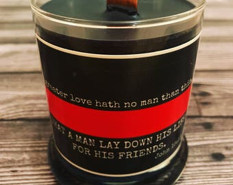 The Thin Red Line - Firefighter - EMS - Handcrafted Soy Candle