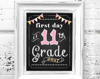 First Day of School Chalkboard Printable Sign Poster - Photo Prop - Eleventh 11th Grade - Instant Download Digital File - Pink Yellow White
