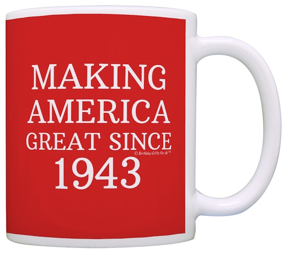 Great America Sales Gift: Funny Birthday Gift Idea Making America Great Since 1943 75th