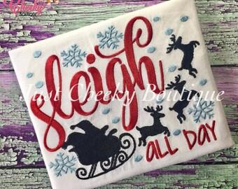 Sleigh All Day Embroidered Shirt - Christmas Shirt - Girls Christmas Shirt - Boys Christmas Shirt - Kids Christmas Shirt - Santa's Sleigh