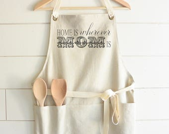 Home is Wherever Mom is Apron // Kitchen // Baking // Cooking // Gift // Housewarming // Present // Birthday // Anniversary // Wedding