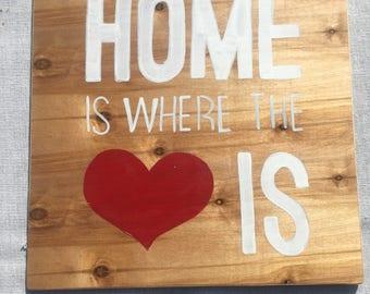 Home is where the Heart is custom wood print 12 x 12 inches