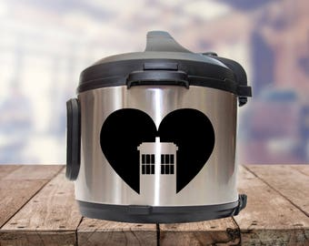Instant pot Decal, Dr who, tardis, Doctor who, IP decal, crock pot decal, pressure cooker