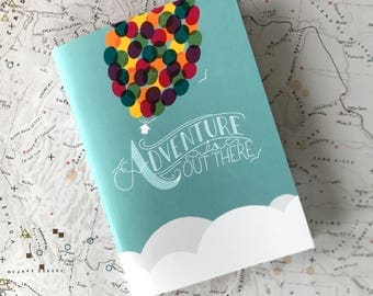 """Small notebook // """"Adventure is Out There"""" (UP inspired)  // 48 lined pages"""