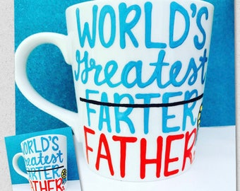 World's greatest farter father- Father's day gift- gifts for dad- fart mug Greatest dad-Funny Father's Day mug-gifts for husbands-  dad gift