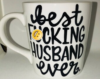 Mature Best f*cking husband- husband coffee mug- best wife ever- gifts for husband valentine's day father's day mother's day step dad father