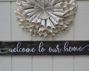 Welcome To Our Home Sign, Welcome To Our Home, Welcome Sign, Entry Way Decor, Front Porch Decor, Front Door Decor, Rustic Welcome Sign,