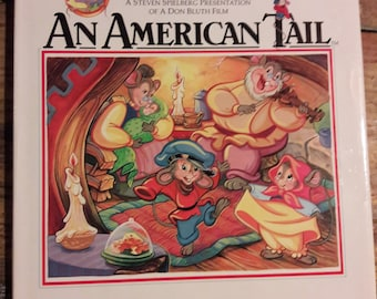 An American Tail The Illustrated Story - Hardcover 1980's Children's Books - 1st Edition Book Movies Animated Film - Fievel 1980's Kids Book