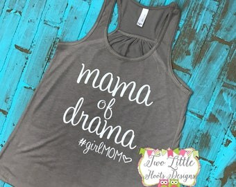 Mama of Drama ~ Flowy Razorback Tank ~ Girlmom ~ Drama ~ Mama ~ #girlmom