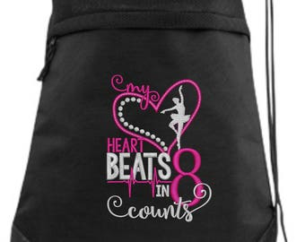 Embroidered Dance Drawstring Bag/ Embroidered Dance Bag/ My Heart Beats In 8 Counts Dance Bag/ Dance  Cinch Drawstring Bag/ Embroidered Bag