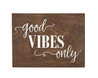 good vibes only wood sign, good vibes only sign, good vibes only wall decor, farmhouse decor, good vibes sign, classroom decorations