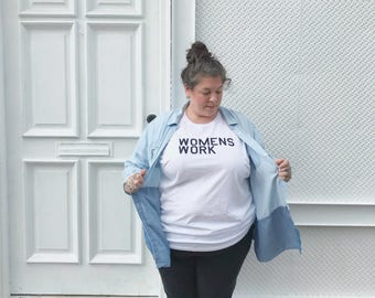 Women's Work tshirt