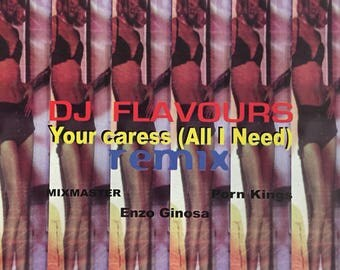 DJ Flavours----Your Caress (All I Need)--(Made in italy)