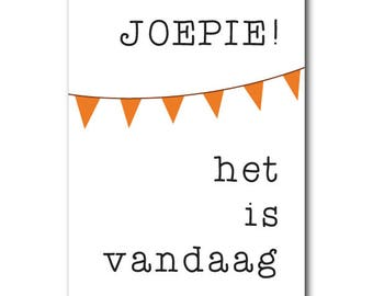 Hurray it is today | Postcard | Dutch | Bunting | Joepie