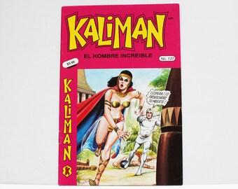 Kaliman El Hombre Increible No 137 El Faraon Sagrado y El Dragon Rojo Revista en Español Comic Book in Spanish RARE