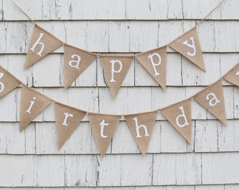Happy Birthday Burlap Banner, Happy Birthday Bunting, Birthday Decorations, Custom Happy Birthday Garland, Rustic Birthday Decorations