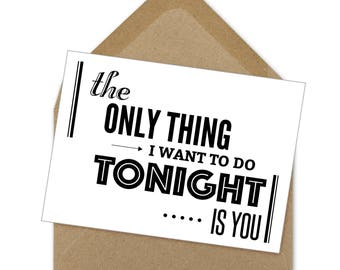 the only thing I want to do tonight... printable card | A6