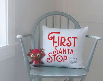 First Santa Stop Cushion, Personalized Christmas Pillow, Fun Cushion for Kids, 16x16 (OHSO823)