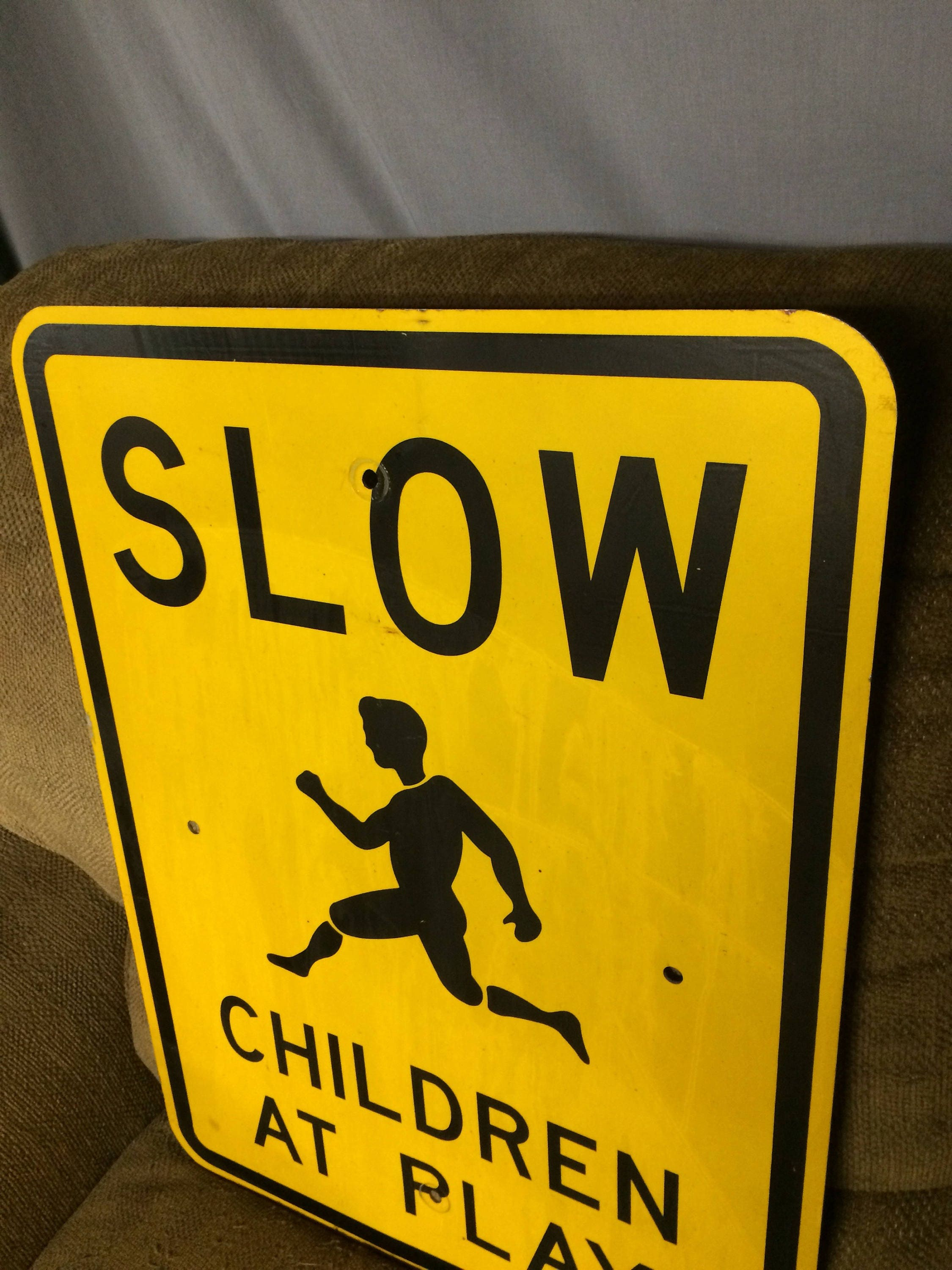 Sale Through Oct. 31st Vintage Metal SLOW Children At Play Sign ...