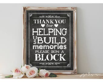Instant 'Thank you for Helping us Build Memories Please Sign a Block'' Printable Wedding Block Guestbook Alternative Printable Chalkboard