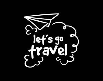 Love Travel Decal,Let's Go Travel Car Decal, Luggage Decals,Wander,Travel the World Decal,Adventure Sticker, Laptop, Tablet, Yeti Tumbler