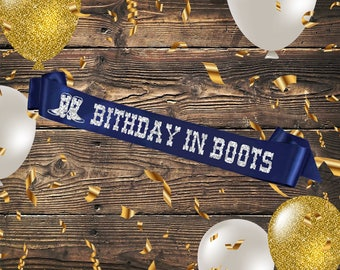 ROYAL SASH Birthday in Boots