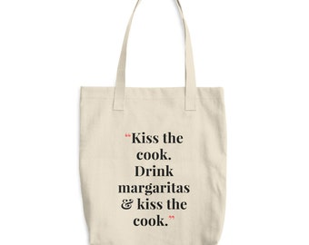 Reusable Market Tote, Kiss the Cook. Drink Margaritas. Foodie Gift